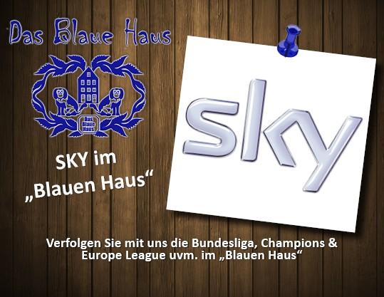 SKY im Blauen Haus