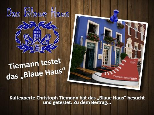 """Tiemann testet das """"Blaue Haus"""""""
