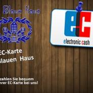 EC-Karte – bequem bezahlen im Blauen Haus