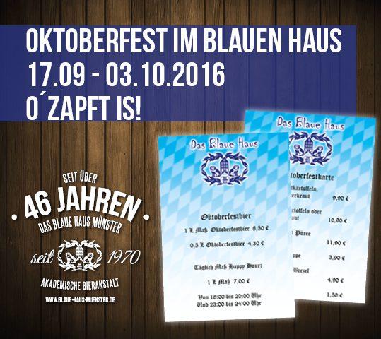 Oktoberfest im Blauen Haus! O´zapft is!